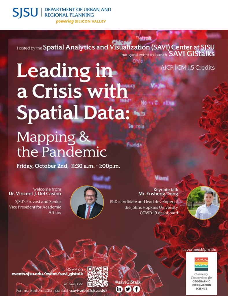 Flier for SJSU's inaugural event launching Spatial Analytics and Visualization (SAVI) Center's GIStalks series