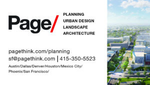 Page/Planning, Urban Design, Landscape, Architecture. pagethink.com/planning. sf@pagethink.com. 415-350-5523